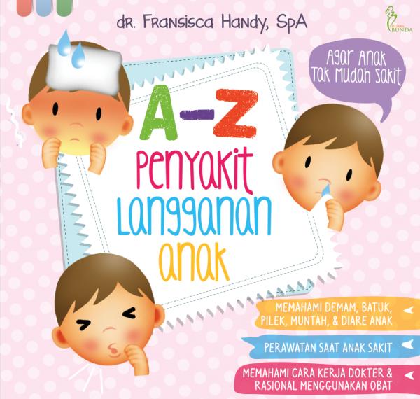A-Z Penyakit Langganan Anak Cover Depan