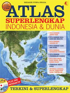 ATLAS SUPER LENGKAP INDONESIA & DUNIA + DVD