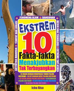 EXTREME 10: FAKTA-FAKTA MENAKJUBKAN TAK TERBAYANGKAN