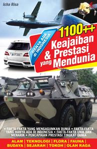 HANYA ADA DI INDONESIA:1100+KEAJAIBAN DAN PRESTASI YANG MENDUNIA