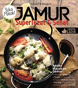 JAMUR SUPERLEZAT & SEHAT