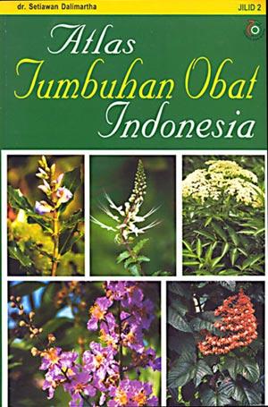 ATLAS TUMBUHAN OBAT INDONESIA JILID 2