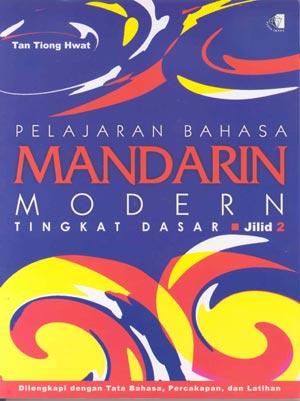 PELAJARAN BAHASA MANDARIN MODERN TINGKAT DASAR JILID 2