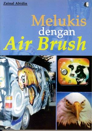 MELUKIS DENGAN AIR BRUSH
