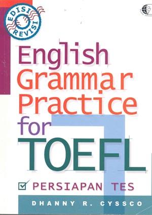 ENGLISH GRAMMAR PRACTICE FOR TOEFL REVISI