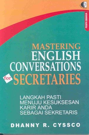 MASTERING ENGLISH CONVERSATIONS FOR SECRETARIES