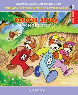 THE ADVENTURE OF THREE LITTLE BEARS: DIKEJAR SINGA