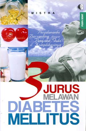 3 JURUS MELEWATI DIABETES MELLITUS