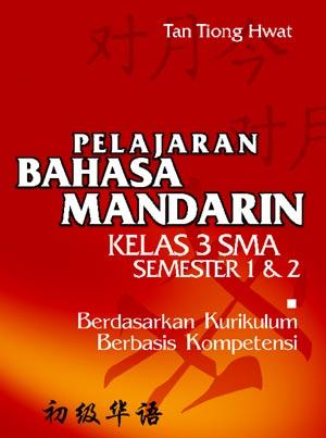 PELAJARAN BAHASA MANDARIN KELAS 3 SMA SEMESTER 1 & 2