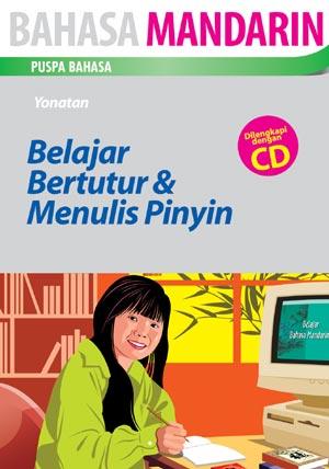 BELAJAR BERTUTUR & MENULIS PINYIN PLUS CD
