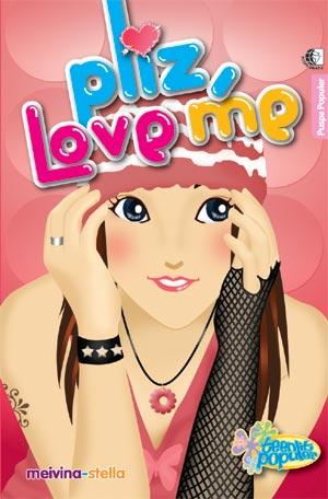 PLIZ LOVE ME