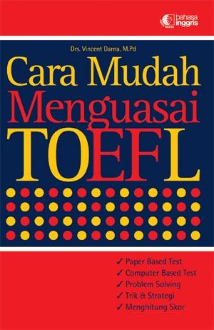 CARA MUDAH MENGUASAI TOEFL