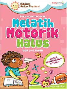 MELATIH MOTORIK HALUS