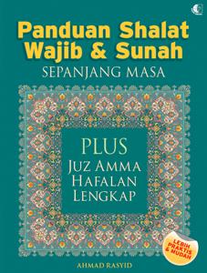 PANDUAN SHALAT WAJIB & SUNAH SEPANJANG MASA