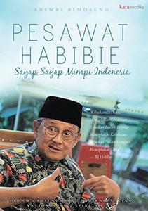 PESAWAT HABIBIE SAYAP-SAYAP MIMPI INDONESIA
