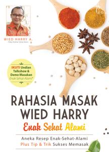 RAHASIA MASAK WIED HARRY ENAK SEHAT ALAMI