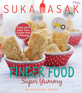 SUKA MASAK: FINGER FOOD SUPER YUMMY
